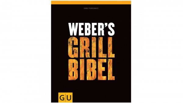 weber 39 s grill bibel. Black Bedroom Furniture Sets. Home Design Ideas